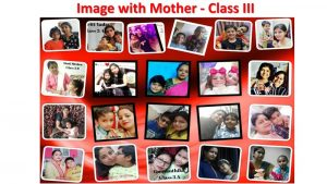 Class-III-Collage-Image-With-Mother-2-1